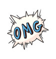 omg word on exploding balloon vector image