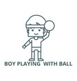 boy playing with ball line icon boy vector image