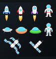 set of space objects spaceship ufo cosmic vector image