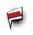 Comic text rofl sound effects pop art vector image vector image