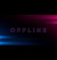 glitch offline twitch banner offline title vector image vector image