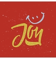 Joy Calligraphy Lettering vector image vector image