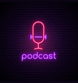 neon podcast sign bright glowing microphone vector image vector image
