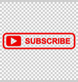 subscribe button icon on isolated transparent vector image vector image