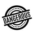 dangerous rubber stamp vector image vector image