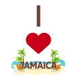 i love jamaica travel palm summer lounge chair vector image
