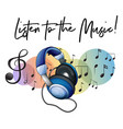 listen to the music phrase and headphone in vector image vector image