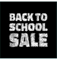 Back to school SALE on chalkboard background vector image