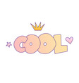cool girl lettering with gradient colors cool vector image