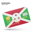 Credit card with Burundi flag background for bank vector image vector image