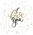 I LOVE you card with hand lettered phrase vector image vector image