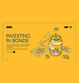 investing in bonds isometric landing page banner vector image
