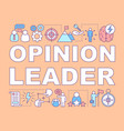 opinion leader word concepts banner communication