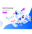 data processing isometric concept modern flat vector image vector image