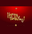happy birthday lettering text gold vector image vector image