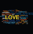 love are you similar to each other text vector image vector image