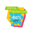 special promotion -80 label vector image vector image
