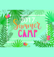summer camp 2017 lettering on jungle background vector image vector image