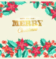 floral garland of red poinsettia with merry vector image vector image