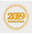 happy new year card gold number 2019 circle vector image vector image