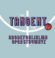 vintage colorful tangent sport font vector image