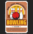 bowling ball and pins on lane sport game club vector image vector image
