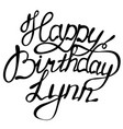 happy birthday lynn name lettering vector image vector image