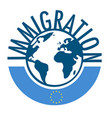 immigration word concept around world with vector image