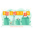 solution business problem workers on ladders vector image vector image