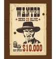 Vintage western retro Wanted Poster vector image