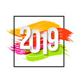 2019 happy new year background for flyers or vector image vector image