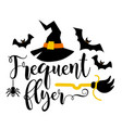 frequent flyer slogan inscription quotes vector image