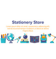 stationery store horizontal banner vector image