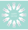 Cute bunny rabbit Happy Easter Round frame Flat vector image vector image