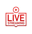 live streaming flat logo - red design element vector image vector image