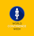 world continence week vector image vector image