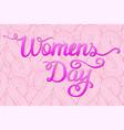 international womens day lettering design vector image