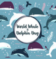 world whale and dolphin day poster vector image vector image