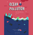 ocean pollution poster layout vector image