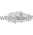 why do we gain weight text word cloud concept vector image vector image