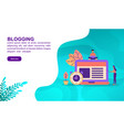 blogging concept with character template for vector image vector image