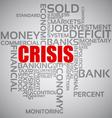 Financial Crisis Concept vector image vector image