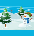 scene with snowman in the snow field vector image vector image