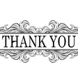 Thank you vintage message with antique frame vector image
