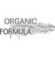 baby formula goes organic text word cloud concept vector image vector image
