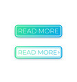 buttons for website read more vector image vector image