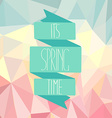 Spring time on an abstract polygonal background vector image vector image
