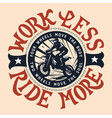 work less ride more motocross enduro t-shirt vector image vector image