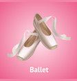 realistic detailed ballet pointe shoes on a pink vector image