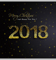 shining gold 2018 happy new year on black vector image vector image